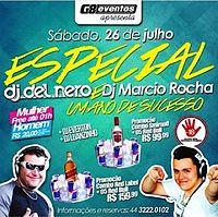 20 Dj Marcio Rocha & Dj Del Nero 1 Ano de Sucesso G8 Eventos.mp3
