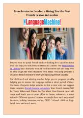 French tutor in London – Giving You the Best French Lesson in London.docx