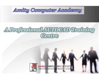 A Professional AUTOCAD Training Centre.pdf