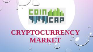 Cryptocurrency Market - Cryptomarketcap.pptx