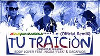 Eddy Lover Ft Nigga Flex & Da Carlos - Tu Traicion (official remix ) Prod. Di Blassio.mp3