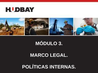 MODULO 3. Marco legal..pptx