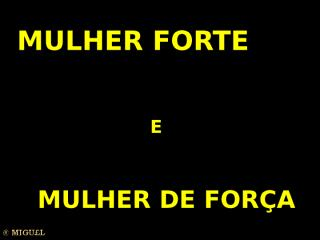 Mulher forte.pps