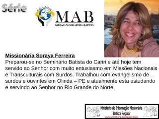 12º slide da série MAB Soraya Ferreira.ppt