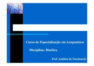 82d9d110_Bioetica.FRASCE.2017.2.Aula.Aluno.pdf