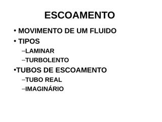 ESCOAMENTO.ppt