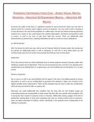 POWERFACTORYPRODUCTIONS.COM - AUDIO VISUAL RENTAL HOUSTON - HOUSTON DJ EQUIPMENT RENTAL - HOUSTON AV RENTAL.doc